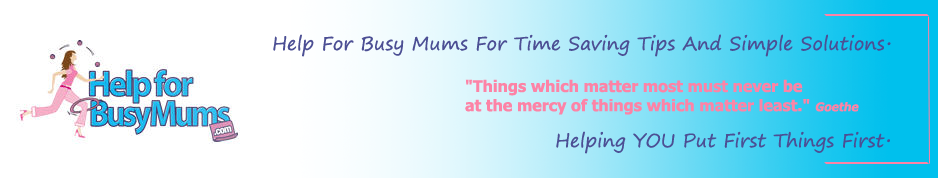 Mums website the busy mums resource  for time saving tips & practical solutions